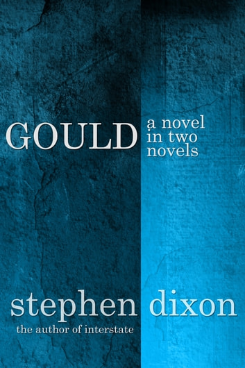 Gould ebook by Stephen Dixon