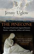 The Pinecone ebook by Jenny Uglow