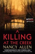 A Killing at the Creek ebook by Nancy Allen