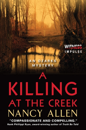 A Killing at the Creek - An Ozarks Mystery ebook by Nancy Allen