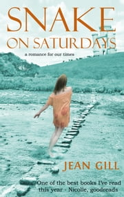 Snake on Saturdays ebook by Jean Gill