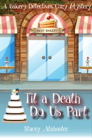Til a Death Do Us Part ebook by Stacey Alabaster