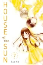House of the Sun - Volume 7 ebook by Taamo