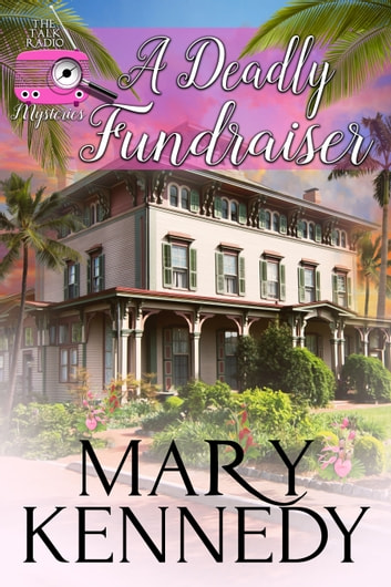 A Deadly Fundraiser ebook by Mary Kennedy