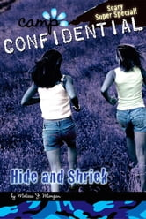 Hide and Shriek #14 - Super Special ebook by Melissa J. Morgan