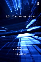 J.M. Coetzee's Austerities ebook by