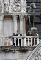Gente di Cinema a Venezia ebook by Matteo Chinellato