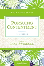 Pursuing Contentment ebook by Thomas Nelson,Luci Swindoll