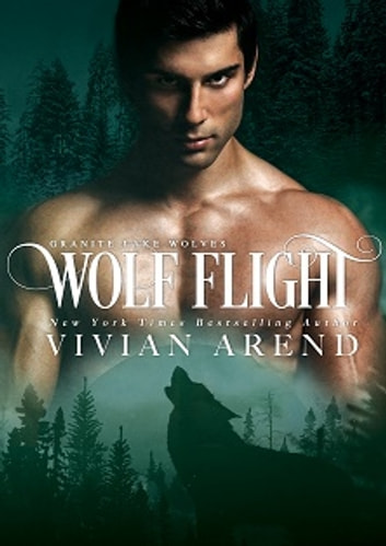 Wolf Flight: Northern Lights Edition ebook by Vivian Arend