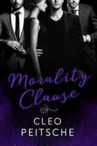 Morality Clause ebook by Cleo Peitsche