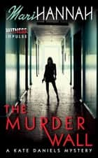 The Murder Wall ebook by Mari Hannah