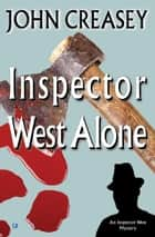 Inspector West Alone ebook by John Creasey