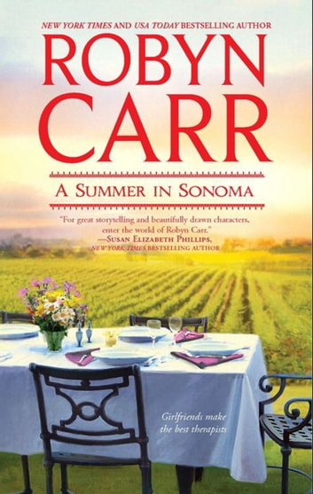 A Summer in Sonoma (Mills & Boon Romance) ebook by Robyn Carr