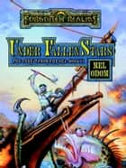 Under Fallen Stars - Forgotten Realms ebook by Mel Odom