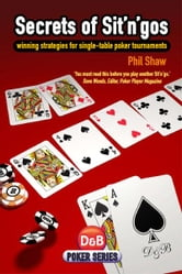 Secrets of Sit n gos ebook by Phil Shaw
