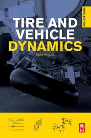 Tire and Vehicle Dynamics ebook by Hans Pacejka