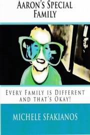 Aaron's Special Family ebook by Michele Sfakianos