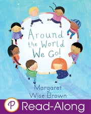 Around the World We Go! ebook by Margaret Wise Brown,Christine Tappin