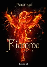 Fiamma ebook by Monica Ricci