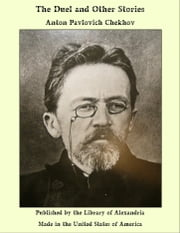 The Duel and Other Stories ebook by Anton Pavlovich Chekhov