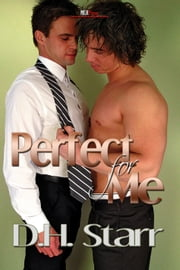 Perfect for Me ebook by D.H. Starr