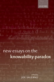 New Essays on the Knowability Paradox ebook by