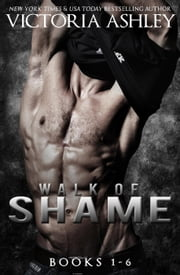 Walk of Shame Series (Books 1-6) ebook by Victoria Ashley