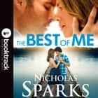 The Best Of Me - Booktrack Edition audiobook by Nicholas Sparks