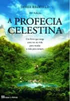 A Profecia Celestina ebook by James Redfield