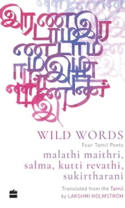 Wild Word: Four Tamil Poets
