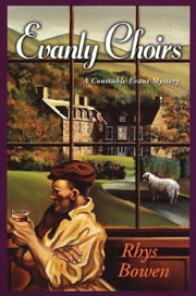 Evanly Choirs - A Constable Evans Mystery ebook by Rhys Bowen