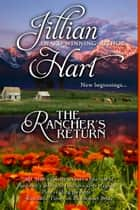 The Rancher's Return ebook by Jillian Hart