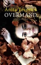 Overmand eBook by Anita Terpstra