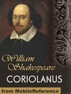 Coriolanus (Mobi Classics) ebook by William Shakespeare