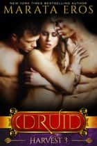 The Druid Series 3: Harvest ebook by Marata Eros