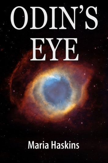 Odin's Eye ebook by Maria Haskins
