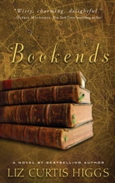 Bookends ebook by Liz Curtis Higgs