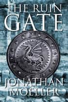 The Ruin Gate ebook by