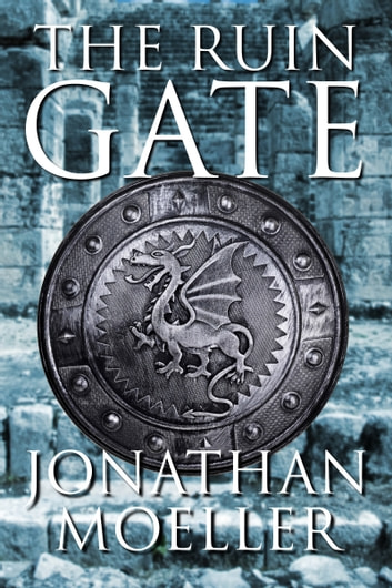 The Ruin Gate ebook by Jonathan Moeller