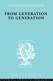 From Generation to Generation - Age Groups and Social Structure ebook by S. N. Eisenstadt