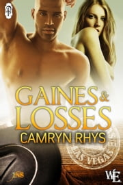 Gaines and Losses ebook by Camryn Rhys