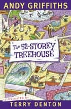 The 52-Storey Treehouse - Diary 2015 ebook by Andy Griffiths, Terry Denton