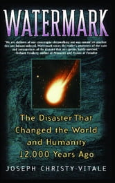 Watermark - The Disaster That Changed the World and Humanity 1 ebook by Joseph Christy-Vitale