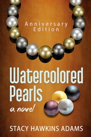 Watercolored Pearls ebook by Stacy Hawkins Adams