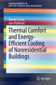 Thermal Comfort and Energy-Efficient Cooling of Nonresidential Buildings ebook by Doreen Kalz,Jens Pfafferott