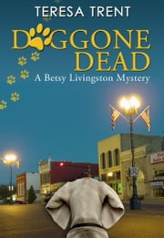 Doggone Dead ebook by Teresa Trent