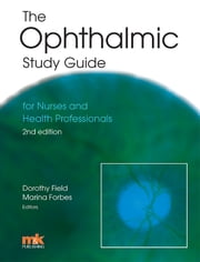 The Ophthalmic Study Guide ebook by Dorothy Field