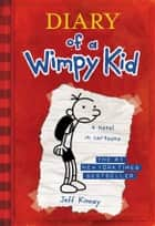 Diary of a Wimpy Kid ebook by Jeff Kinney