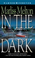 In the Dark ebook by Marliss Melton