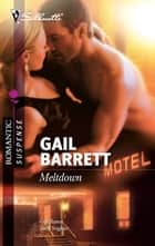Meltdown ebook by Gail Barrett
